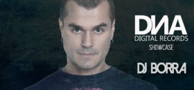 11:00 PM : DNA Digital Records Showcase / Guest Mix : Dj Borra
