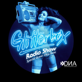 11:00 PM : Glitterbox Radioshow with Ultra Nate