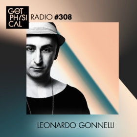 10:00 PM : Get Physical Music With Leonardo Gonelli